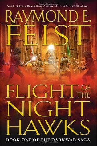 Flight of the Nighthawks by Raymond E. Feist