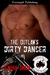 The Outlaw's Dirty Dancer (The Grizzly MC, #2)