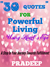 30 Quotes For Powerful Living- Using Heart's eye by Pradeep