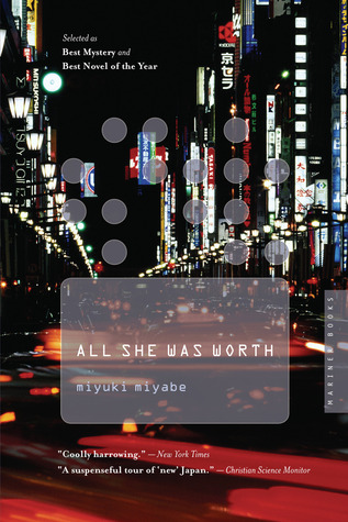 All She Was Worth by Miyuki Miyabe