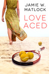 Love Aced by Jamie W. Matlock
