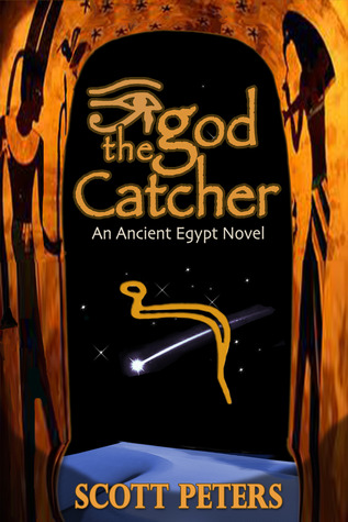 The God Catcher by Scott  Peters