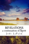 Revelations: a continuation of Spirit (Spirit #2)