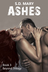 Ashes (Beyond, #3)