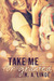 Take Me for Granted (Take M...