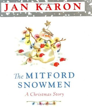 The Mitford Snowmen by Jan Karon
