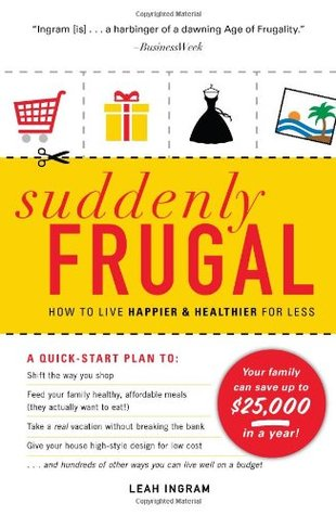 Suddenly Frugal by Leah Ingram