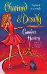 Charmed & Deadly (Bronwyn the Witch, #3)