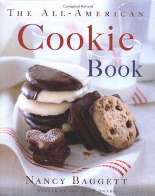 The All-American Cookie Book by Nancy Baggett