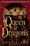 Queen of Dragons (Drakon, #3)