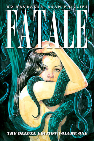 Fatale Deluxe Edition, Volume One
