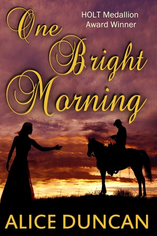 One Bright Morning - Alice Duncan