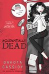Accidentally Dead (Accidentally Friends, #2)