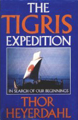 The Tigris Expedition: In Search of Our Beginnings