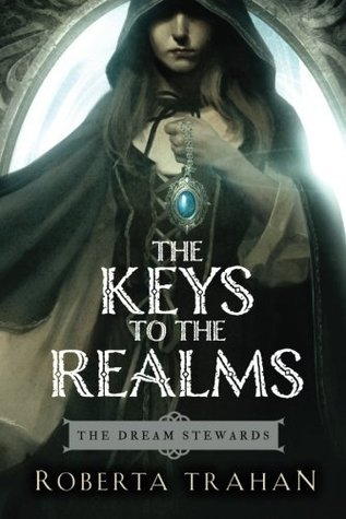 The Keys to the Realms by Roberta Trahan