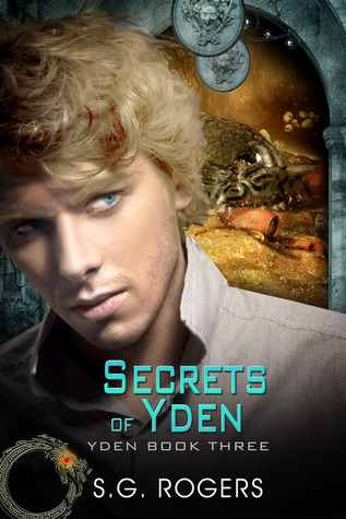 Secrets of Yden by S.G. Rogers