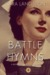 Battle Hymns: A Novel