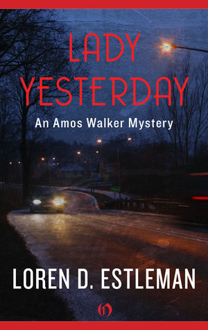 Lady Yesterday (Amos Walker Mystery #7)