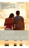 Camp Forget-Me-Not (Camp Boyfriend, #3)