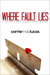 Where Fault Lies by Carrie May Lucas