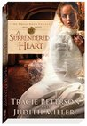A Surrendered Heart (The Broadmoor Legacy, #3)