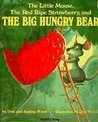 The Little Mouse, The Red Ripe Strawberry & the Big Hungry Bear (French)