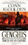 Genghis: Birth of an Empire (Conqueror, #1)