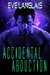 Accidental Abduction (Alien...