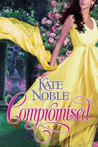 Compromised by Kate Noble