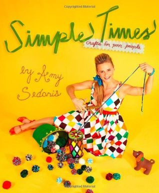 Simple Times by Amy Sedaris