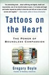 Tattoos on the Heart Publisher: Free Press