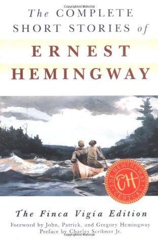The Complete Short Stories by Ernest Hemingway
