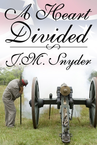 A Heart Divided by J.M. Snyder