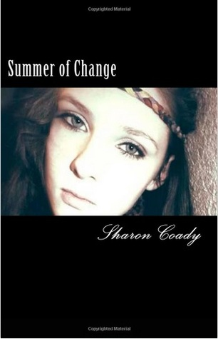 Summer of Change by Sharon Coady