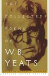 The Collected Poems by W.B. Yeats