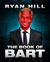 Book of Bart by Ryan  Hill