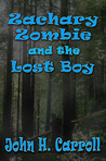 Zachary Zombie and the Lost Boy