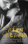 When We Fall (When I Break, #3)