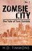 Zombie City: #1 in the Tom ...