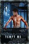Tempt Me (Bone Daddy, #2)