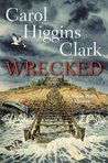 Wrecked  (Regan Reilly Mysteries, #13)