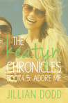 Adore Me (The Keatyn Chronicles, #4.5)