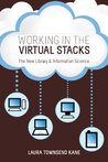 Working in the Virtual Stacks: The New Library and Information Science