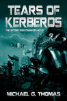 Tears of Kerberos (Star Crusades Uprising #2)