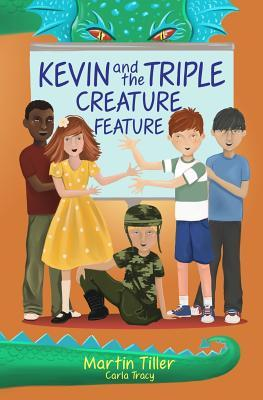 Kevin and the Triple Creature Feature by Martin Tiller