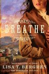 Breathe: A Novel of Colorado (The Homeward Trilogy, #1)