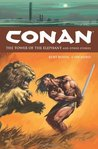 Conan, Vol. 3: The Tower of the Elephant and Other Stories