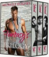 Fantasy's Bar Grill Trilogy by Michelle Hughes