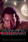 Emissary: The Second Book of the Seven Eyes