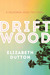 Driftwood: A California Road Trip Novel